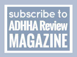 Subscribe to ADHHA magazine