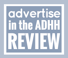 Advertise in ADHHA Review